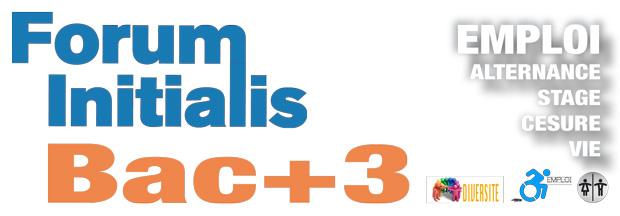 FORUM SALON EMPLOI BAC+3 INITIALIS : emploi, alternance, stage, césure, vie