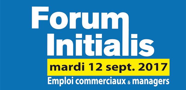 Forum emploi initialis salon de recrutement paris mardi 12 septembre 2017 initialis - Salon paris septembre 2017 ...